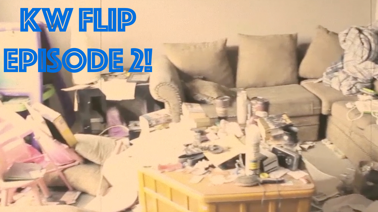 Kitchener-Waterloo Flip Episode 2 – BEFORE And AFTER!